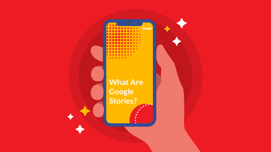 what are google stories main image ability growth blog post